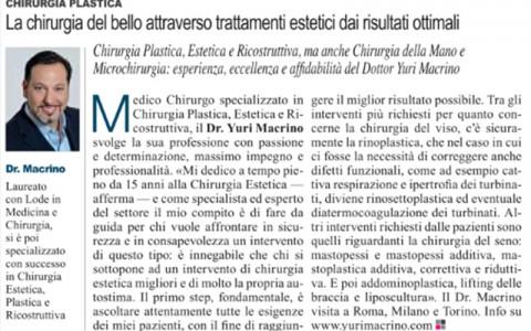 La chirurgia del bello attraverso trattamenti estetici dai risultati ottimali; in Corriere della Sera